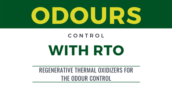 REGENERATIVE THERMAL OXIDIZERS FOR THE ODOUR CONTROL